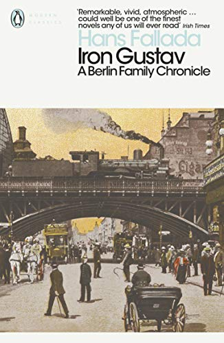 Iron Gustav: A Berlin Family Chronicle (Penguin Modern Classics) (English Edition)