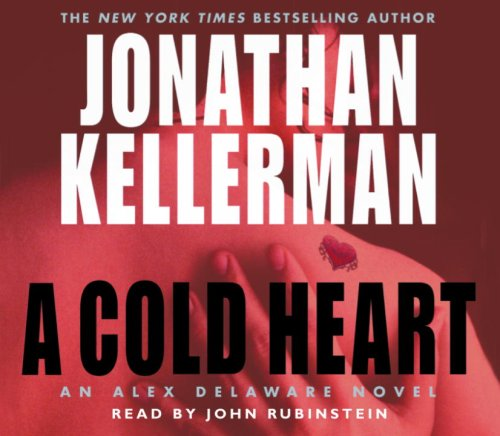A Cold Heart Audiobook By Jonathan Kellerman cover art