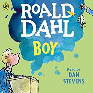 Boy     Tales of Childhood              By:                                                                                                                                 Roald Dahl                               Narrated by:                                                                                                                                 Dan Stevens                      Length: 3 hrs and 11 mins     558 ratings     Overall 4.8
