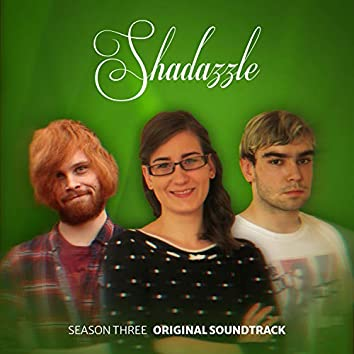 Shadazzle 3 (Music from the Original TV Series)