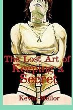 The Lost Art of Keeping a Secret (The Gentle Art of Making Enemies) (Volume 3)