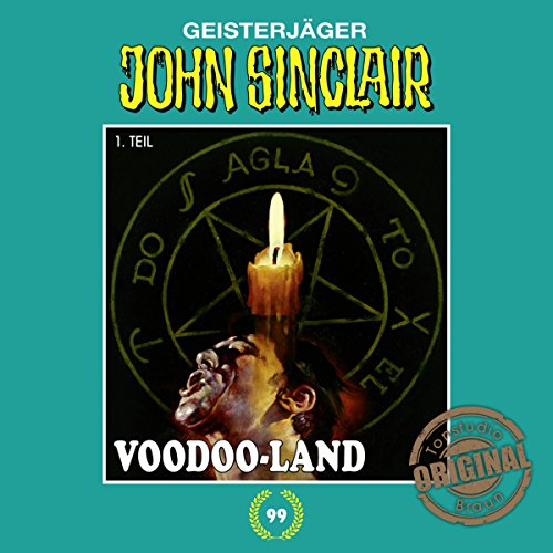Voodoo-Land 1 (John Sinclair - Tonstudio Braun Klassiker 99) Titelbild