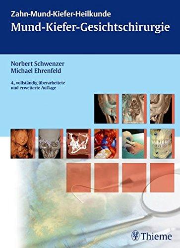 Mund-Kiefer-Gesichtschirurgie (ZMK-Heilkunde)