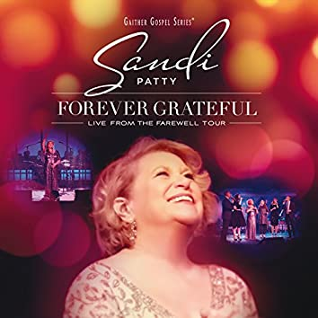 Forever Grateful (Live From The Farewell Tour)