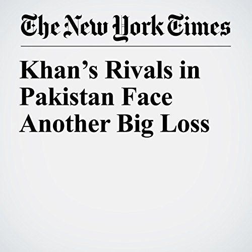 Khan's Rivals in Pakistan Face Another Big Loss audiobook cover art