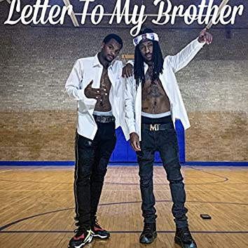 Letter to My Brother