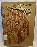 Songs of Jerusalem and myself