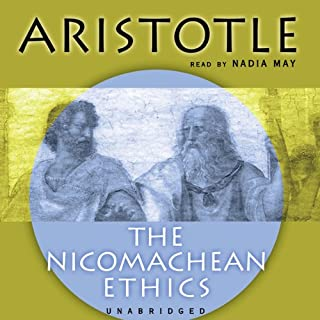 The Nicomachean Ethics                   By:                                                                                                                                 Aristotle,                                                                                        David Ross (translator)                               Narrated by:                                                                                                                                 Nadia May                      Length: 8 hrs and 42 mins     3 ratings     Overall 4.0