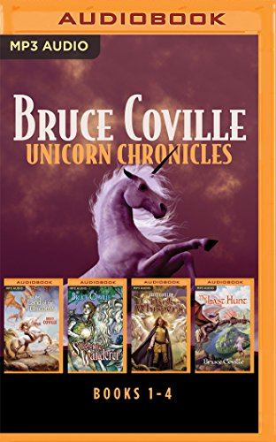 Bruce Coville - Unicorn Chronicles Collection: Into the Land of the Unicorns, Song of the Wanderer, Dark Whispers, The Last Hunt