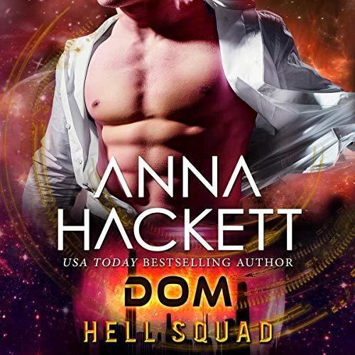 Dom: Scifi Alien Invasion Romance Audiobook By Anna Hackett cover art