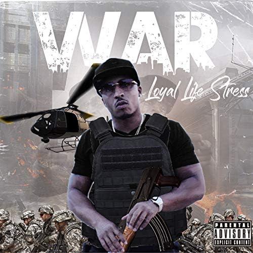 Loyal Life Stress