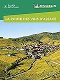 Guide Vert Week&GO La Route des vins d'Alsace
