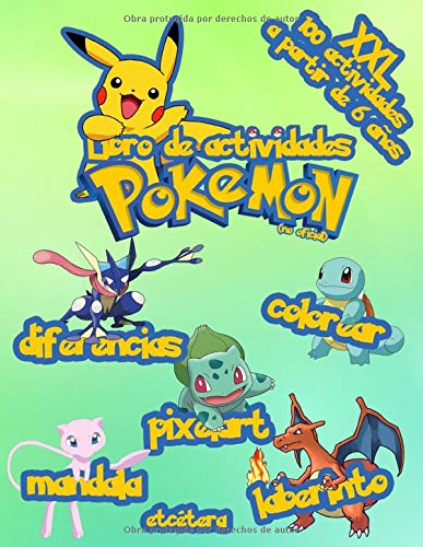 Libro de Actividades Pokemon: XXL 100 Actividades A partir de 6 años | Colorear | Pixel art | Mandala | Diferencias | Laberinto etcétera ... (no oficial)
