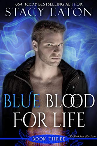 Blue Blood For Life by Stacy Eaton ebook deal