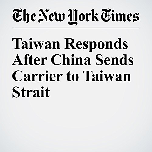 Taiwan Responds After China Sends Carrier to Taiwan Strait cover art
