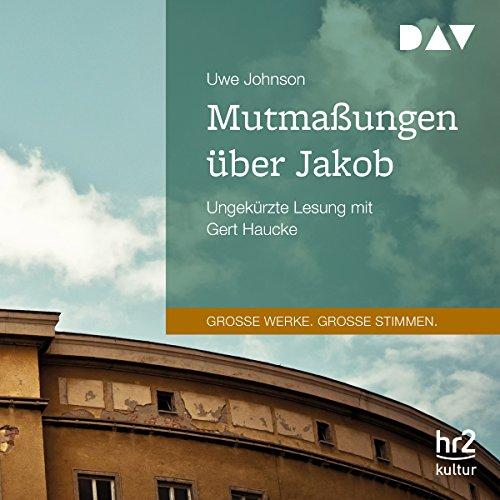 Mutmaßungen über Jakob audiobook cover art