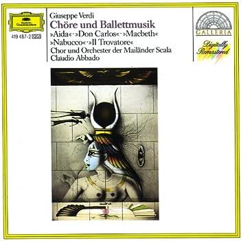 Verdi: Opera Choruses & Ballet Music