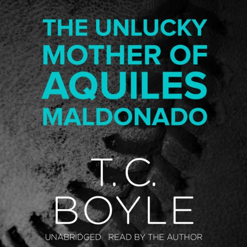 The Unlucky Mother of Aquiles Maldonado audiobook cover art