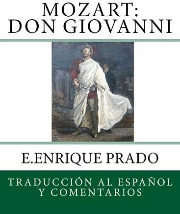 Mozart: Don Giovanni: Traduccion al Espanol y Comentarios (Opera en Espanol) (