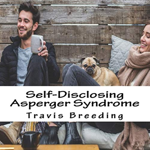 Self-Disclosing Asperger Syndrome audiobook cover art