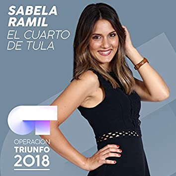 El Cuarto De Tula (Operación Triunfo 2018)