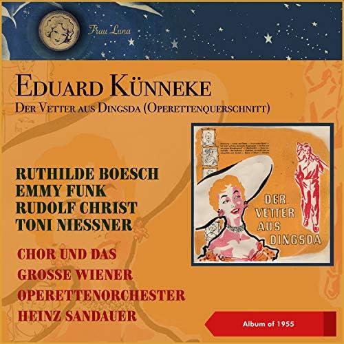 Ruthilde Boesch, Emmy Funk, Rudolf Christ, Toni Niessner, Chor, Das große Wiener Operettenorchester & Heinz Sandauer
