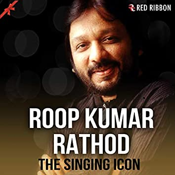 Roop Kumar Rathod - The Singing Icon