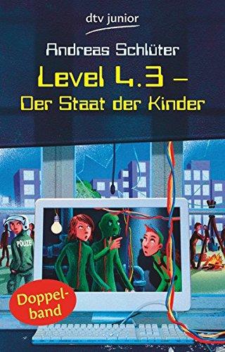 Level 4.3 - Der Staat der Kinder (Level 4-Reihe, Band 3)