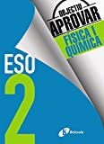 Objectiu aprovar Física i Química 2 ESO - 9788499062174