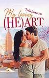 My loving heart: une comédie romantique fraîche et déjantée !