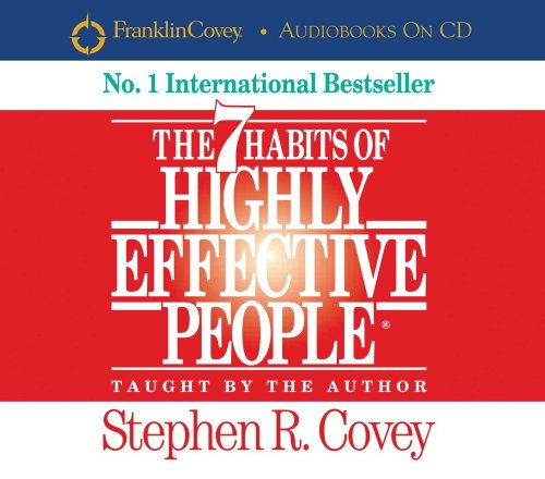 The 7 Habits of Highly Effective People Audiobook By Stephen R. Covey cover art