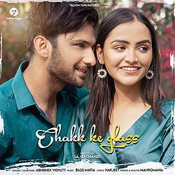 Chakk Ke Glass