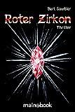Roter Zirkon: Eifel-Thriller