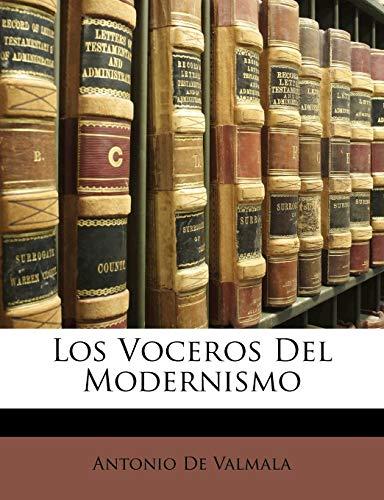 Los Voceros Del Modernismo