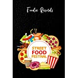 Street Food Journal: Log Book and Street Eating Records Tracker for Foodies, Food Truck Lovers. Detailed Blank Notebook to write meal details. Gift for Gourmet, Foody, Friends, Kids