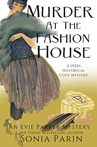 Murder at the Fashion House: A 1920s Historical Cozy Mystery (An Evie Parker Mystery Book 8) (English Edition)