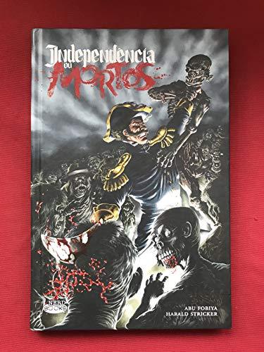 Independência ou Mortos