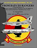 From Bats to Rangers: A Pictorial History of Electronic Countermeasures Squadron Two (ECMRON-2) Fleet Air Reconnaissance Squadron Two (VQ-2) (U.s. Navy Squadron Histories)