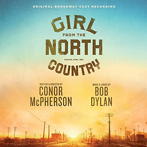 Original Broadway Cast Of Girl From The North Country