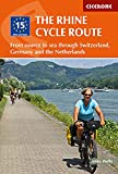 The Rhine Cycle Route: From source to sea through Switzerland, Germany and the Netherlands (Cycling and Cycle Touring) [Idioma Inglés] (Cicerone Cycling Guide)