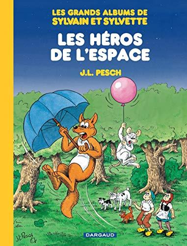 Les grands albums de Sylvain et Sylvette, tome 3 : Les héros de l'espace