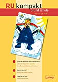 RU kompakt Grundschule Klassen 1/2 Heft 1: Anregungen und Materialien für den Evangelischen Religionsunterricht