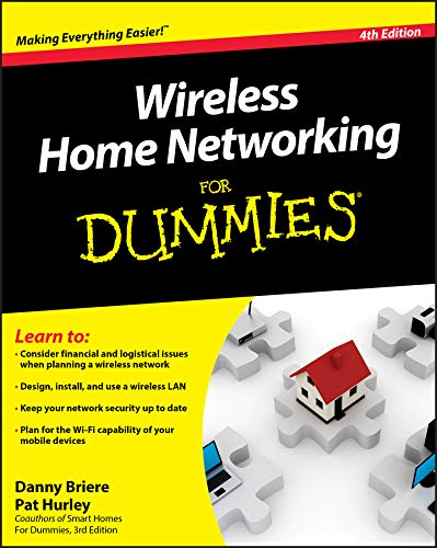 Wireless Home Networking For Dummies, 4th Edition