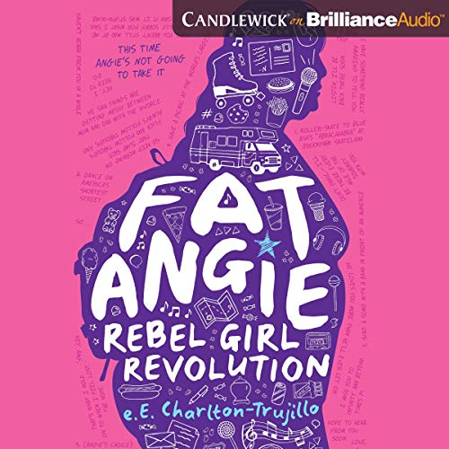 Fat Angie: Rebel Girl Revolution audiobook cover art
