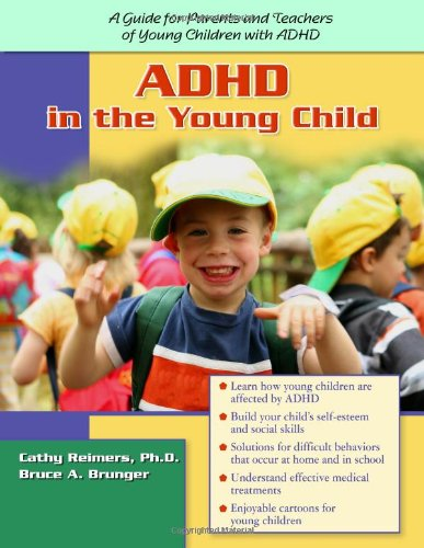 Adhd In The Young Child Driven To Redirection A Guide For Parents And Teachers Of Young Children With Adhd