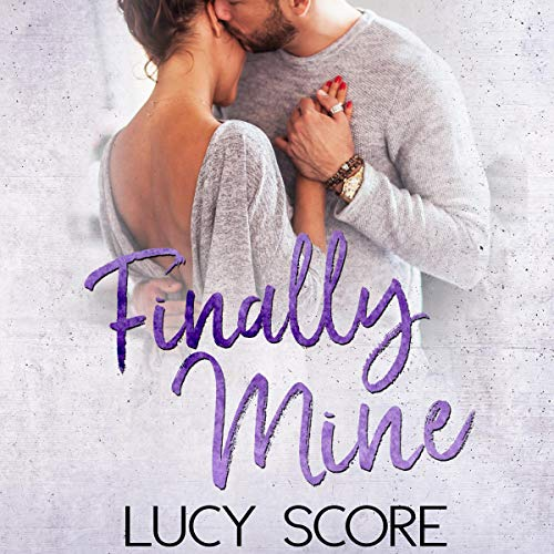 Finally Mine: A Small Town Love Story Audiobook By Lucy Score cover art