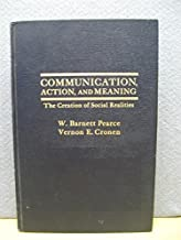 Communication, action, and meaning: The creation of social realities