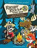 Ranger Rick's Storybook: Favorite Nature Tales from Ranger Rick Magazine (Ranger Rick: Big Books)