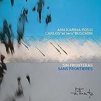 Sin Fronteras Sans Frontieres
