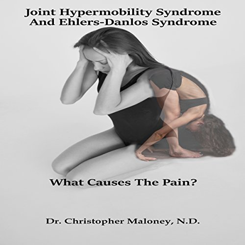 Joint Hypermobility Syndrome (Ehlers-Danlos) audiobook cover art